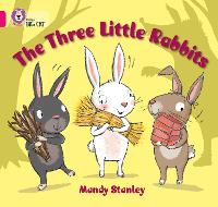 The Three Little Rabbits: Band 01b/Pink B - Collins Big Cat (Paperback)