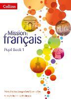 Pupil Book 1 - Mission: francais (Paperback)