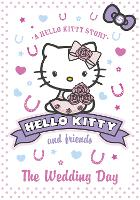 The Wedding Day - Hello Kitty and Friends 5 (Paperback)