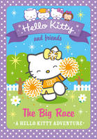 Hello Kitty and Friends (10) The Big Race - Hello Kitty and Friends 10 (Paperback)