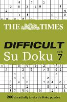 The Times Difficult Su Doku Book 7: 200 Challenging Puzzles from the Times (Paperback)
