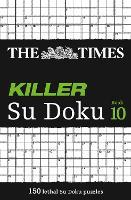 The Times Killer Su Doku Book 10: 150 Challenging Puzzles from the Times - The Times Killer (Paperback)