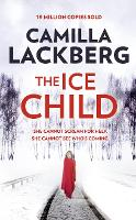 The Ice Child - Patrik Hedstrom and Erica Falck 9 (Hardback)