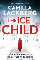 The Ice Child - Patrik Hedstrom and Erica Falck Book 9 (Paperback)