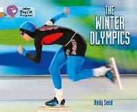 Winter Olympics: Band 10 White/Band 12 Copper - Collins Big Cat Progress (Paperback)
