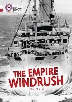 The Empire Windrush: Band 10 White/Band 14 Ruby - Collins Big Cat Progress (Paperback)