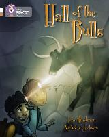 Hall of the Bulls: Band 10 White/Band 12 Copper - Collins Big Cat Progress (Paperback)