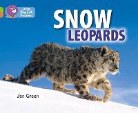 Snow Leopards: Band 11 Lime/Band 12 Copper - Collins Big Cat Progress (Paperback)