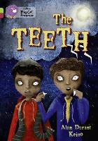 The Teeth: Band 11 Lime/Band 14 Ruby - Collins Big Cat Progress (Paperback)