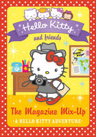 Hello Kitty and Friends (14) - The Magazine Mix-Up - Hello Kitty and Friends 14 (Paperback)