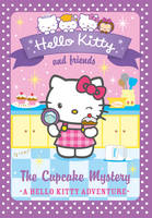 Hello Kitty and Friends (15) - The Cupcake Mystery - Hello Kitty and Friends 15 (Paperback)