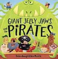 Giant Jelly Jaws and The Pirates (Paperback)