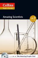 Amazing Scientists: B1 - Collins Amazing People ELT Readers