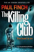 The Killing Club - Detective Mark Heckenburg Book 3 (Paperback)