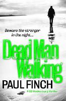 Dead Man Walking - Detective Mark Heckenburg Book 4 (Paperback)