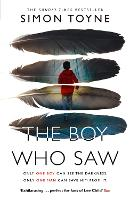 The Boy Who Saw (Hardback)
