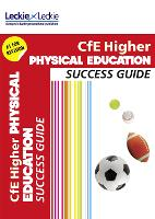 CfE Higher Physical Education Success Guide