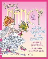 Fancy Nancy and the Wedding of the Century - Fancy Nancy (Paperback)
