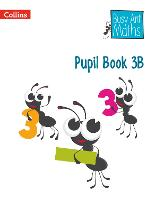 Pupil Book 3B - Busy Ant Maths (Paperback)