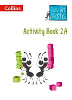 Year 2 Activity Book 2A - Busy Ant Maths (Paperback)