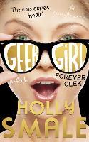 Forever Geek - Geek Girl Book 6 (Hardback)