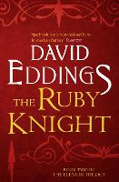 The Ruby Knight - The Elenium Trilogy 2 (Paperback)
