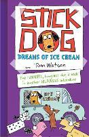Stick Dog Dreams of Ice Cream (Paperback)