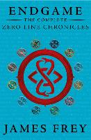 The Complete Zero Line Chronicles (Incite, Feed, Reap) - Endgame: The Zero Line Chronicles (Paperback)