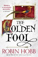 The Golden Fool - The Tawny Man Trilogy 2 (Paperback)