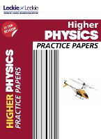 Higher Physics Practice Papers: Prelim Papers for Sqa Exam Revision - Practice Papers for SQA Exam Revision (Paperback)