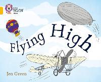 Flying High: Band 09/Gold - Collins Big Cat (Paperback)