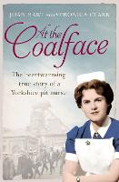 At the Coalface: The Memoir of a Pit Nurse (Paperback)