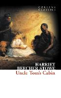 Uncle Tom's Cabin - Collins Classics (Paperback)