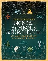 The Illustrated Signs and Symbols Sourcebook (Paperback)