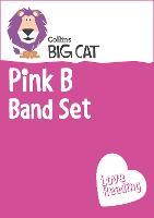 Pink B Band Set: Band 01b/Pink B - Collins Big Cat Sets