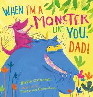 When I'm a Monster Like You, Dad (Paperback)