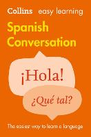 Easy Learning Spanish Conversation - Collins Easy Learning Spanish (Paperback)