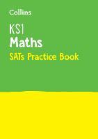 KS1 Maths SATs Practice Workbook: For the 2022 Tests - Collins KS1 SATs Practice (Paperback)