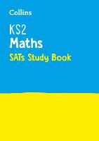 KS2 Maths SATs Study Book: For the 2021 Tests - Collins KS2 SATs Practice (Paperback)