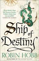 Ship of Destiny - The Liveship Traders 3 (Paperback)