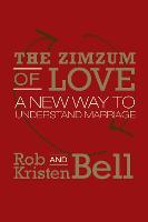 The ZimZum of Love: A New Way of Understanding Marriage (Hardback)