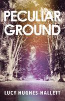 Peculiar Ground (Hardback)