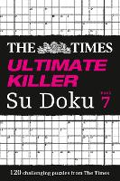 The Times Ultimate Killer Su Doku Book 7