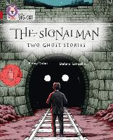 The Signalman: Two Ghost Stories: Band 14/Ruby - Collins Big Cat (Paperback)