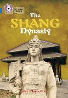 The Shang Dynasty: Band 16/Sapphire - Collins Big Cat (Paperback)