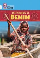 The Kingdom of Benin: Band 17/Diamond - Collins Big Cat (Paperback)