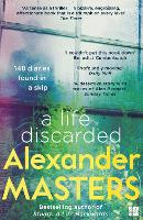 A Life Discarded: 148 Diaries Found in a Skip (Paperback)