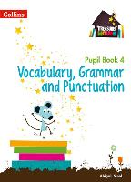 Vocabulary, Grammar and Punctuation Year 4 Pupil Book - Treasure House (Paperback)