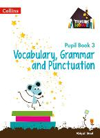 Vocabulary, Grammar and Punctuation Year 3 Pupil Book - Treasure House (Paperback)