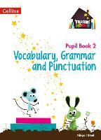 Vocabulary, Grammar and Punctuation Year 2 Pupil Book - Treasure House (Paperback)